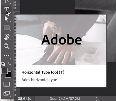 Pointing at the T icon in the Tools panel shows a large tooltip that says Horizontal Type tool (T) Adds horizontal type