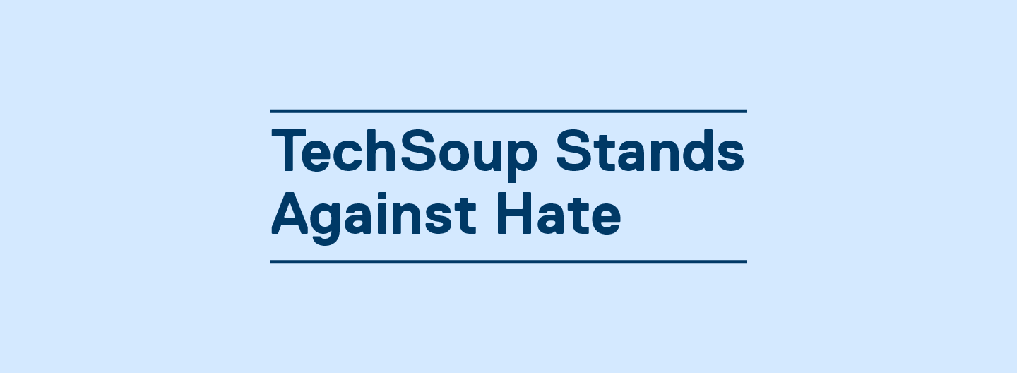 TechSoup Stands Against Hate
