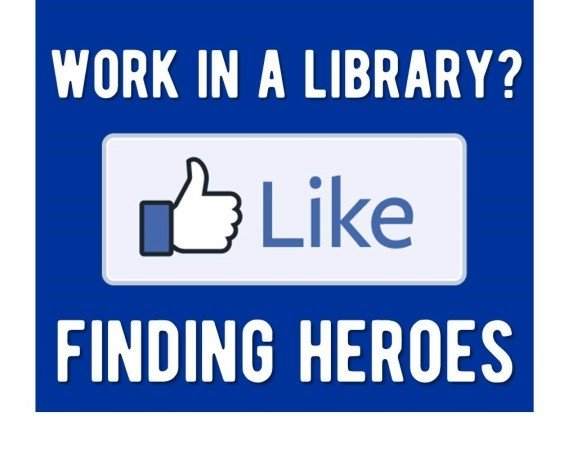 Work in a library? Like finding heroes